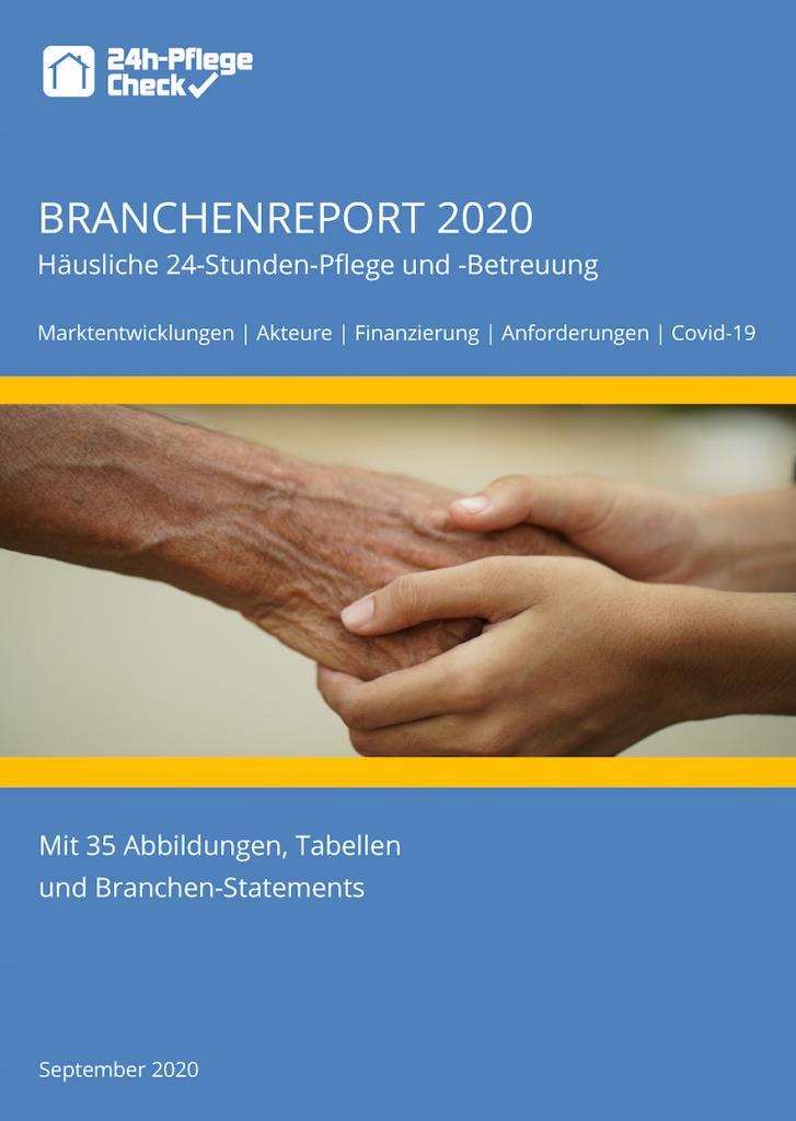 Der 1. Branchenreport für die häusliche 24-Stunden-Pflege und -Betreuung ist jetzt erschienen